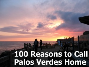 100 Reasons to Call Palos Verdes Home
